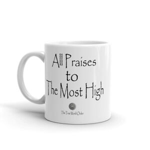 "The True World Order ""All Praises to The Most High"" Mug"