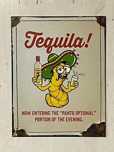 """Tequila!~ 12"""" x 16""""  Metal Sign ~ Pants Optional ~ Worm, Bar, Man cave Liquor"""