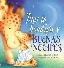 Dios Te Bendiga y Buenas Noches by Hannah Hall (2015, Board Book)