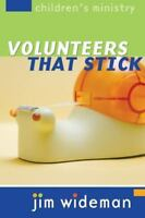 Children's Ministry Volunteers That Stick by Group Publishing , Paperback