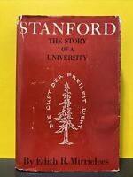 Edith R. Mirrielees / STANFORD THE STORY OF A UNIVERSITY  1959 with map