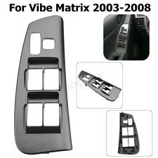 Door Panel Bezel Master Window Armrest Switch Trim Left For Vibe Matrix 2003-08