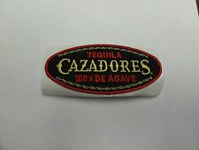 PATCH STICKER STICK ON TEQUILA CAZADORES 100% DE AGAVE 4 INCH BY 2 INCH