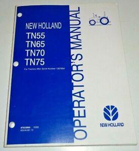 New Holland TN55 TN65 TN70 TN75 Tractor Operators Manual 10/03 s/n1307955&up OEM