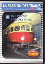 DVD La Passion des Trains - N°20 - Des Pneus sur des Rails
