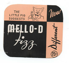 """1940s Pig """" N Whistle Advertising Card for Mello-D Fizz w/ Pig 25 cents"""