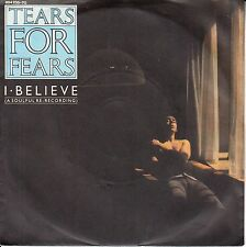 "TEARS FOR FEARS I Believe (A Soulful Re-Recording) PICTURE SLEEVE 7"" 45 rpm NEW"