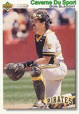 540 DON SLAUGHT PITTSBURGH PIRATES BASEBALL CARD UPPER DECK 1992