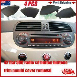 4X Fiat 500 Radio Cd Button Buttons BLACK Trim Mould Cover Removal Practical AU
