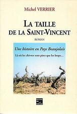 Taille de la saint-vincent - Michel Verrier