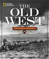 National Geographic The Old West, Hyslop, Stephen G., Good Book