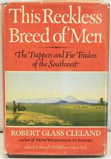 This Reckless Breed of Men: The Trappers and Fur Traders of the Southwest 1963