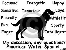 American Water Spaniel Dog My Obsession,Questions? T-shirt ,Ls, Sweatshirt