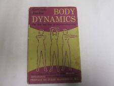 Good - Body Dynamics: The Zen And Zest Of Self-Development - Gertrude Enelow 196