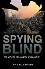 Spying Blind: The CIA, the FBI, and the Origins of 911-ExLibrary