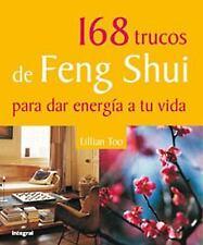 168 trucos de Feng Shui para dar energia a tu vida  Lillian Too's 168 -ExLibrary