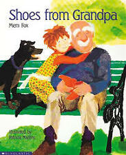 New - Shoes from Grandpa by Mem Fox & Patricia Mullins
