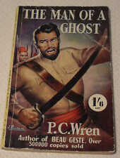 The Man of A Ghost by P. C. Wren c1952 Cherry Tree Paperback