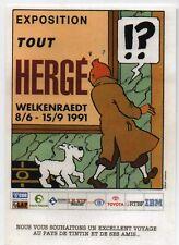 Carte postale Tintin. EXPOSITION TOUT Hergé. Welkenraedt 1991. Tirage limité