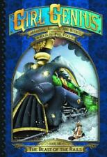 Girl Genius Second Journey Tp Vol 01 Beast of the Rails by Phil Foglio and...
