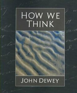 How We Think, Paperback by Dewey, John, Brand New, Free P&P in the UK