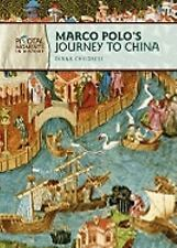 Marco Polo's Journey to China (Pivotal Moments in History)-ExLibrary