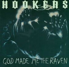 "HOOKERS 'God Made Me the Raven 7"" NEW punk UFO devil dogs nashville pussy vinyl"