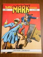TUTTO MARK n.8 - IL COMANDANTE MARK  - fumetto d'autore