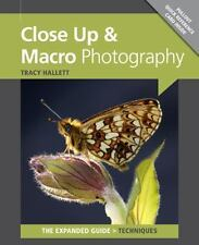 Close Up & Macro Photography Expanded Guides - Techniques