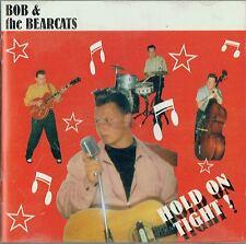 Bob & The Bearcats (aka Jack Rabbit Slim) - Hold On Tight - CD - New & Sealed