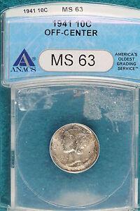 1941 ANACS MS63 OFF-CENTER Mercury Dime!! #A5324