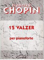 Chopin: 15 Walzer Für Klavier - Carisch