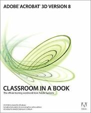 Adobe Acrobat 3D Version 8 Classroom in a Book-ExLibrary