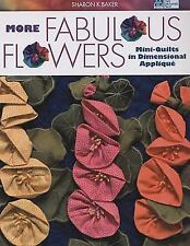 More Fabulous Flowers Mini - Quilts in Dimensional Applique