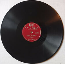 "CARL SMITH ON COLUMBIA 10 INCH 78 RPM – ""THERE SHE GOES""/""OLD LONESOME TIMES"""
