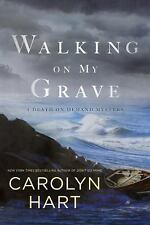 Walking on My Grave by Carolyn Hart Hard Cover