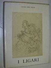 L.MELI BASSI - I LIGARI, UNA FAMIGLIA DI ARTISTI VALTELLINESI DEL '700 - 1974