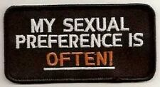 MY SEXUAL PREFERENCE IS OFTEN EMBROIDERED IRON ON BIKER PATCH