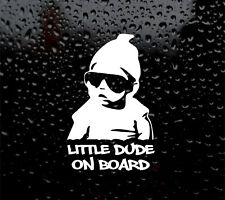 LITTLE DUDE ON BOARD POSITIVE DECAL LOGO FOR CAR/VAN/LAPTOP VINYL STICKER BABY