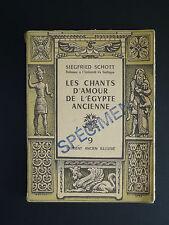 LES CHAMPS D'AMOUR DE L'EGYPTE ANCIENNE par SIEGFRIED SCHOTT