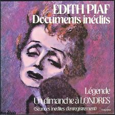 EDITH PIAF DOCUMENTS INEDITS RARE 45T Tirage Limité ENREGISTREMENTS INEDITS