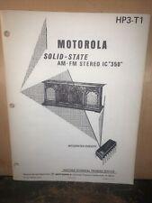 Motorola Stereo Phono -Service Training Manual- For IC 350 Stereo. Original Copy