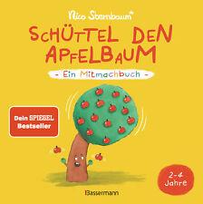 Schüttel den Apfelbaum - Ein Mitmachbuch. Für Kinder von 2 bis 4 Jahren Nico S