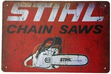 STIHL Chainsaws Outdoor Equipment Tree Cutting Rustic Retro Metal Sign 12