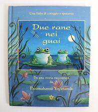 Due Rane Nei Guai by Paramahansa Yogananda Italian version two frogs in trouble