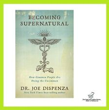 BRAND NEW Becoming Supernatural By Joe Dispenza Paperback Book FREE SHIPPING AU