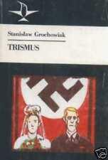 Stanisław Grochowiak TRISMUS
