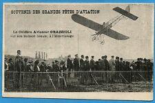 CPA: Le Célèbre Aviateur Grazzioli sur son Blériot-Anzani