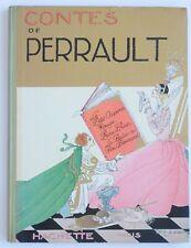 CONTES DE PERRAULT 1927 Hachette - ILL. Félix LORIOUX
