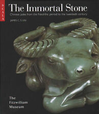 The Immortal Stone - Chinese Jades from the Neolithic period to the 20th Century